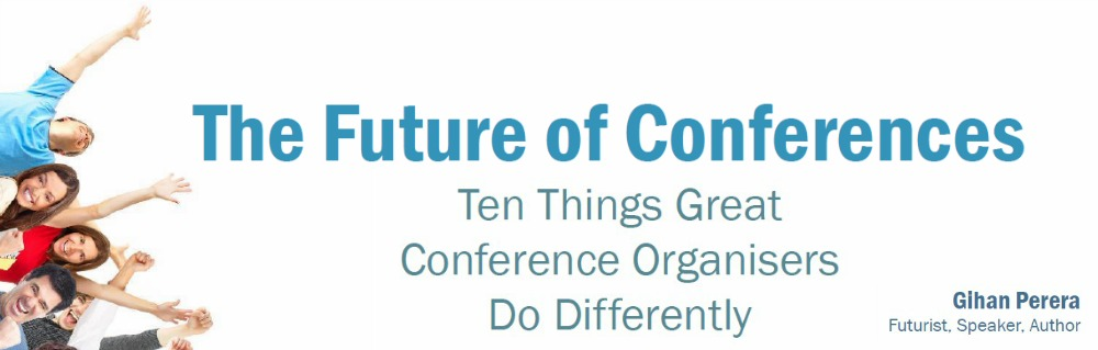 Ten things Great conference organisers do differently
